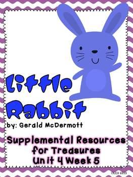Little Rabbit-Supplemental Resources for Treasures First Grade