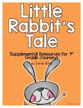 Little Rabbit's Tale - 1st Grade Journeys Supplemental Resources