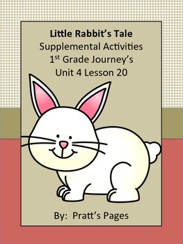 Little Rabbit's Tale 1st grade Supplemental for Journey's Unit 4 Lesson 20