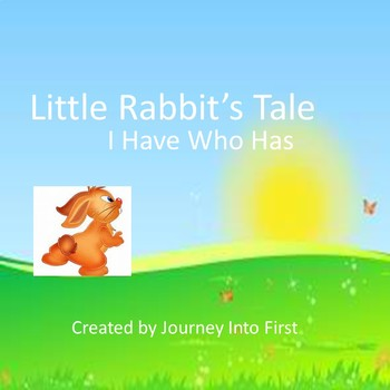 Little Rabbit's Tale I Have Who Has (Journeys Unit 4)