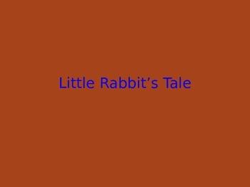 Little Rabbits Tale- Journey Lesson 20