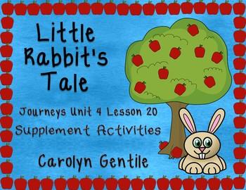 Little Rabbit's Tale Journeys Unit 4 Lesson 20 1st Gr.  Su
