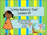 Little Rabbit's Tale: Storytown Lesson 19
