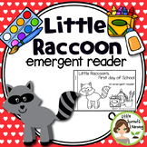 Little Raccoon's First Day of School (Emergent Reader)