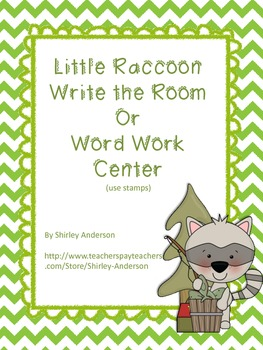 Little Raccoon- Write the Room