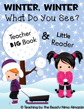 Little Reader with Teacher Book- Winter, Winter, What Do You See?