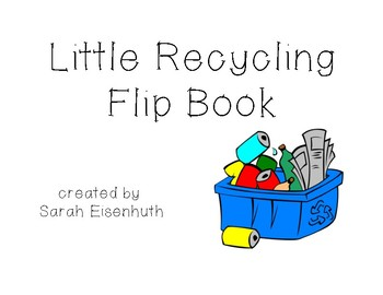 Little Recycling Flip Book FREEBIE