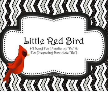 "Little Red Bird: Practicing ""Do"" & Preparing ""Re"" - SM NTBK Ed."