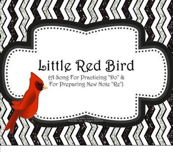 "Little Red Bird: Practicing ""Do"" & Preparing ""Re"" - SM NTBK Ed."