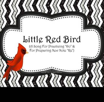 "Little Red Bird: Practicing ""Do"" & Preparing ""Re"" - PPT Ed"