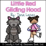 Little Red Gliding Hood Book Unit