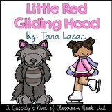 Little Red Gliding Hood Book Unit