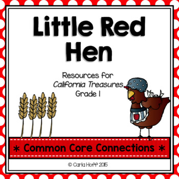 Little Red Hen  - Common Core Connections -Treasures Grade 1