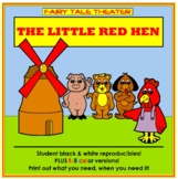 Little Red Hen - Fairy Tale Theater Thematic Unit