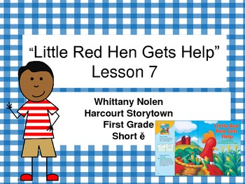 Little Red Hen Gets Help Storytown Lesson 7