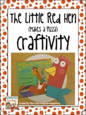 Little Red Hen (Makes a Pizza) Craftivity