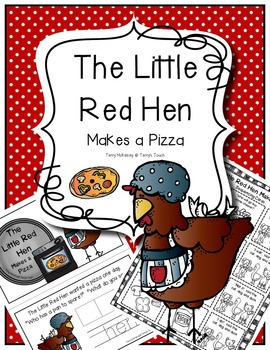 Little Red Hen Makes a Pizza Literacy and Math