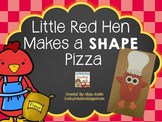Little Red Hen Makes a SHAPE Pizza