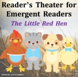 Little Red Hen Readers' Theater for Emergent Readers