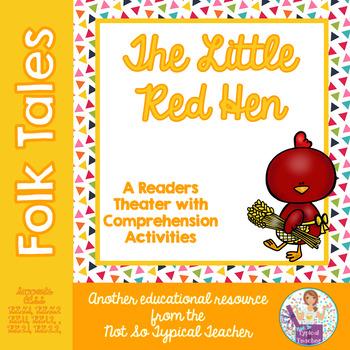 Readers Theater Folk Tale Little Red Hen RL1.1, RL1.2, RL2.1, RL2.2  RL3.2