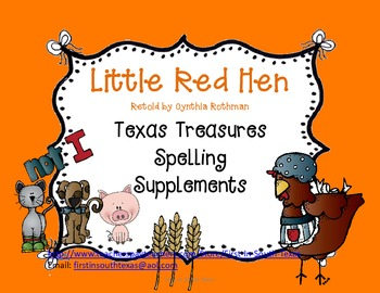 Little Red Hen Texas Treasures Supplemental Spelling Resources