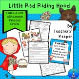 Little Red Riding Hood Literacy Unit