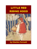 Little Red Riding Hood - A Fairy Tale