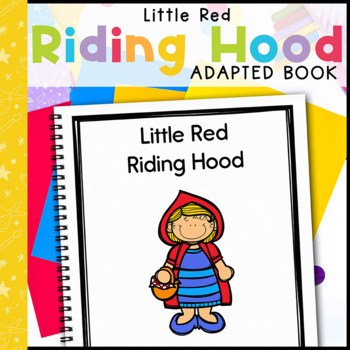 Little Red Riding Hood: Adapted Book for Early Childhood Special Education