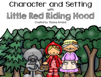 Little Red Riding Hood Character and Setting