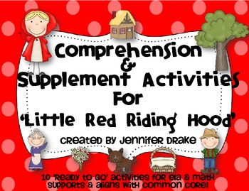 Little Red Riding Hood Comprehension & Supplement Activities ~CC Aligned~