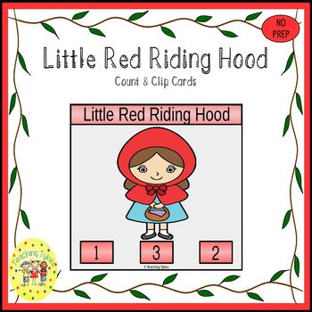 Little Red Riding Hood Fairy Tales  Count and Clip Task Cards