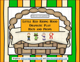 Little Red Riding Hood Dramatic Play : Hats and Story Props