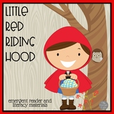 Little Red Riding Hood Emergent Reader and Literacy Materials