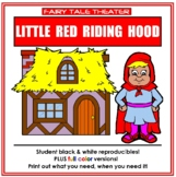 Little Red Riding Hood - Fairy Tale Theater Thematic Unit