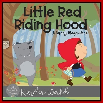 Little Red Riding Hood: A Fairy Tale Literacy Unit