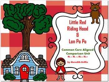 Little Red Riding Hood & Lon Po Po Unit  Common Core Aligned!