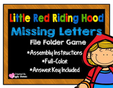 Little Red Riding Hood Missing Letters File Folder Game