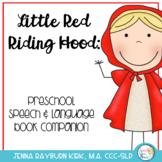 Little Red Riding Hood: Preschoool-K speech/language companion