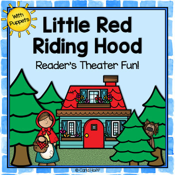 Little Red Riding Hood - Reader's Theater & Puppet Fun!