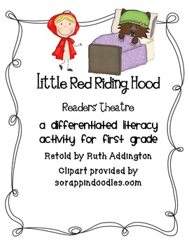 Little Red Riding Hood Readers' Theater- A Differentiated Literacy Activity