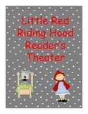 Little Red Riding Hood Readers Theater for Beginning Readers