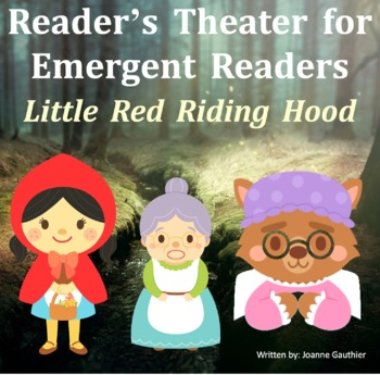 Little Red Riding Hood Readers' Theater for Emergent Readers
