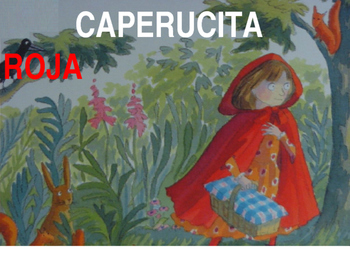 Little Red Riding Hood (Spanish) - Preterit and Imperfect