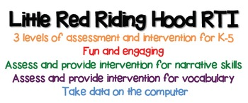 Little Red Riding Hood (Speech Dynamic Assessment and RTI)