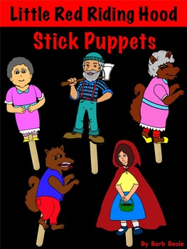 Little Red Riding Hood Stick Puppet Characters By Barb Beale Tpt