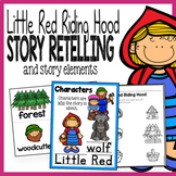 Little Red Riding Hood Story Elements and Story Retelling Worksheets Pack