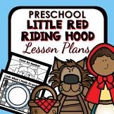 Little Red Riding Hood Theme Preschool Lesson Plans
