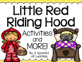 Little Red Riding Hood Unit - Activities and MORE!