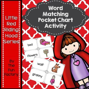 Little Red  Riding Hood Word Matching Pocket Chart Activity