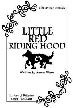 Little Red Riding Hood - a Short Play